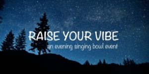 Intuitive Messages with Sound Healing...Raise your Vibe Friday @ Attuned with Spirit